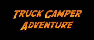 Truck Camper Adventure